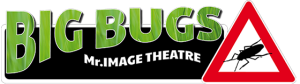 Big Bugs Show - Mr.Image Theatre by Iva & Petar
